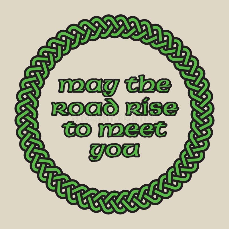 Mai la hausse de route pour vous rencontrer conception celtique de vecteur de noeud illustration de vecteur