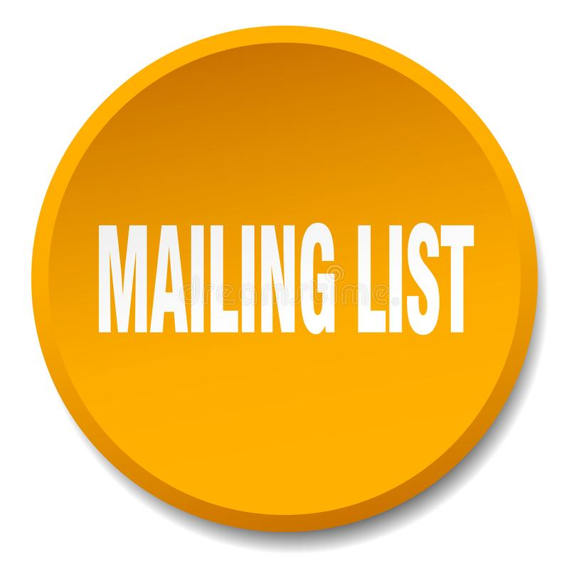 Mailing list button. Mailing list round button isolated on white background. mailing list vector illustration