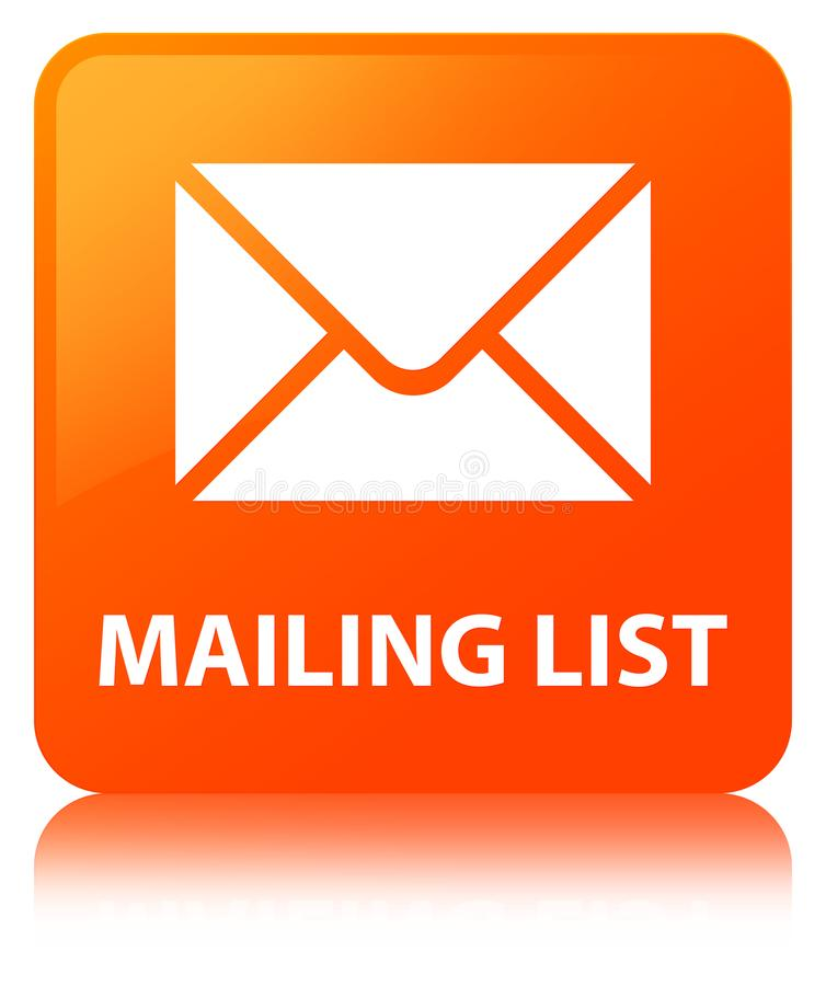Mailing list orange square button. Mailing list isolated on orange square button reflected abstract illustration stock illustration