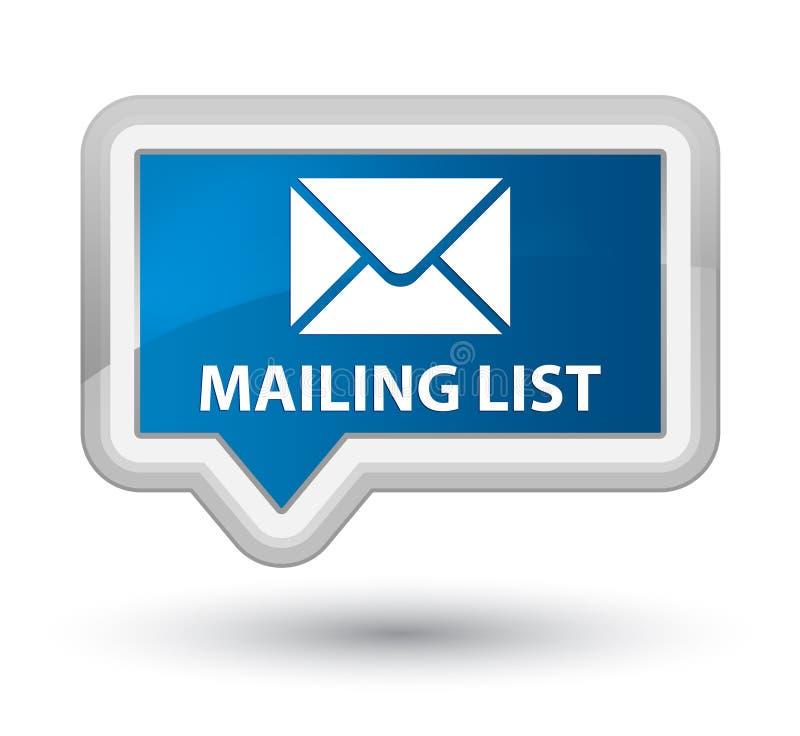 Mailing list prime blue banner button. Mailing list isolated on prime blue banner button abstract illustration vector illustration