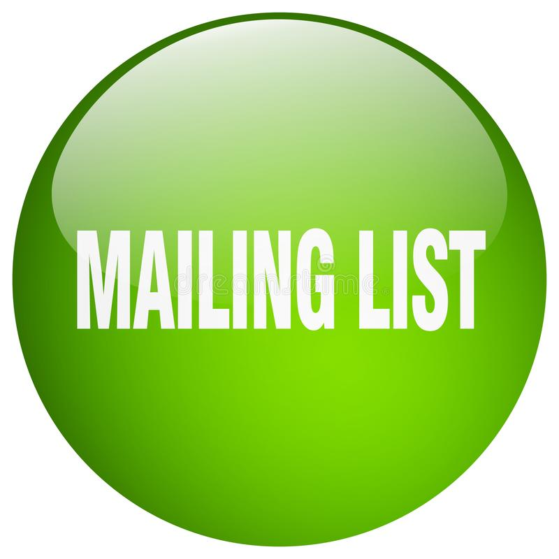 Mailing list button. Mailing list round button isolated on white background. mailing list royalty free illustration