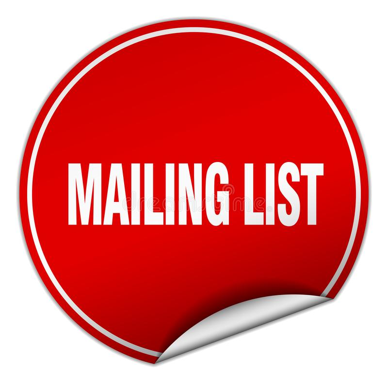 Mailing list sticker. Mailing list round sticker isolated on wite background. mailing list royalty free illustration