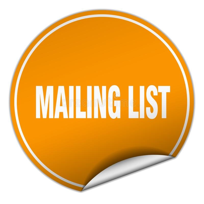 Mailing list sticker. Mailing list round sticker isolated on wite background. mailing list stock illustration