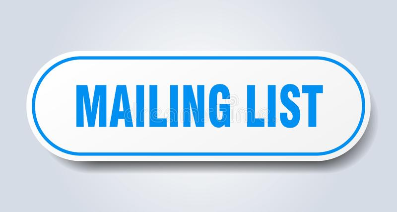 Mailing list sticker. Mailing list rounded isolated sign.  mailing list stock illustration