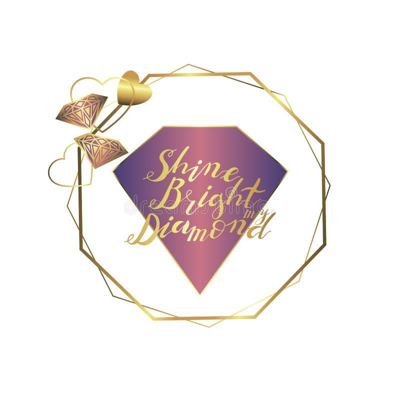 Main marquant avec des lettres l'expression pour briller lumineux mon diamant en or d'isolement sur le fond blanc illustration stock