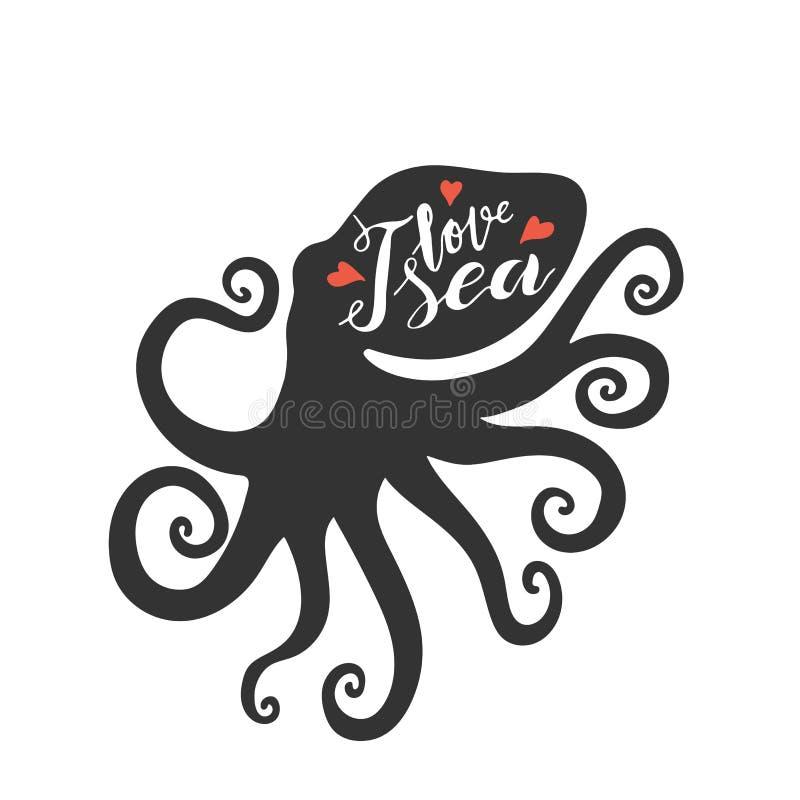 Main marquant avec des lettres la mer d'amour de l'expression i à l'intérieur de la silhouette de poulpe illustration de vecteur