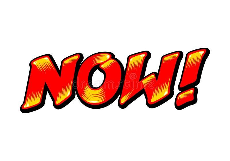 Maintenant graffiti, art de bruit de conception de mot, vecteur illustration stock
