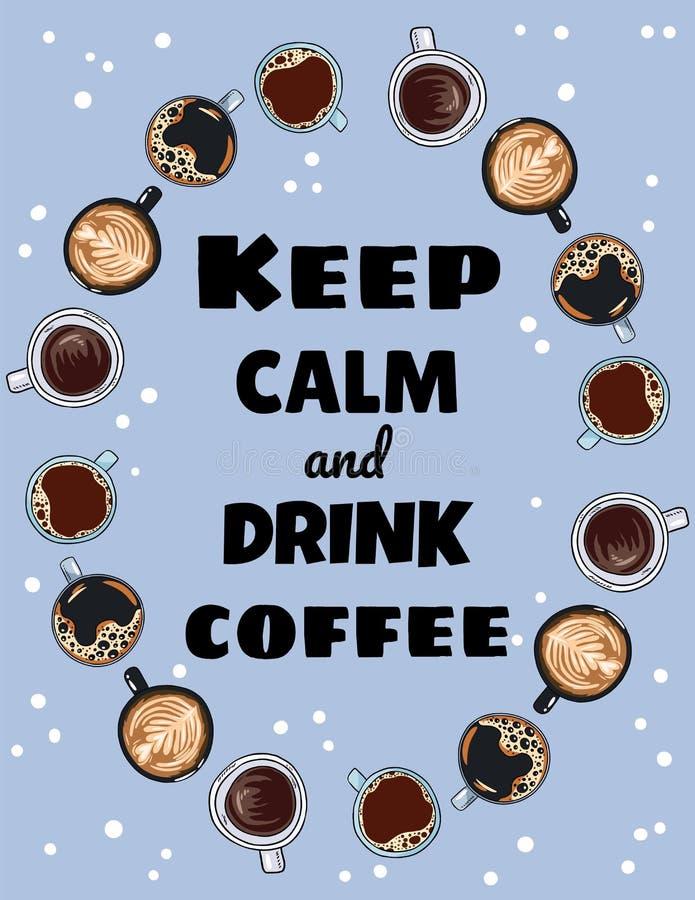Maintenez affiche calme et de boissons de caf? Tasses d'ornement de café Carte postale mignonne de style tir? par la main de band illustration de vecteur