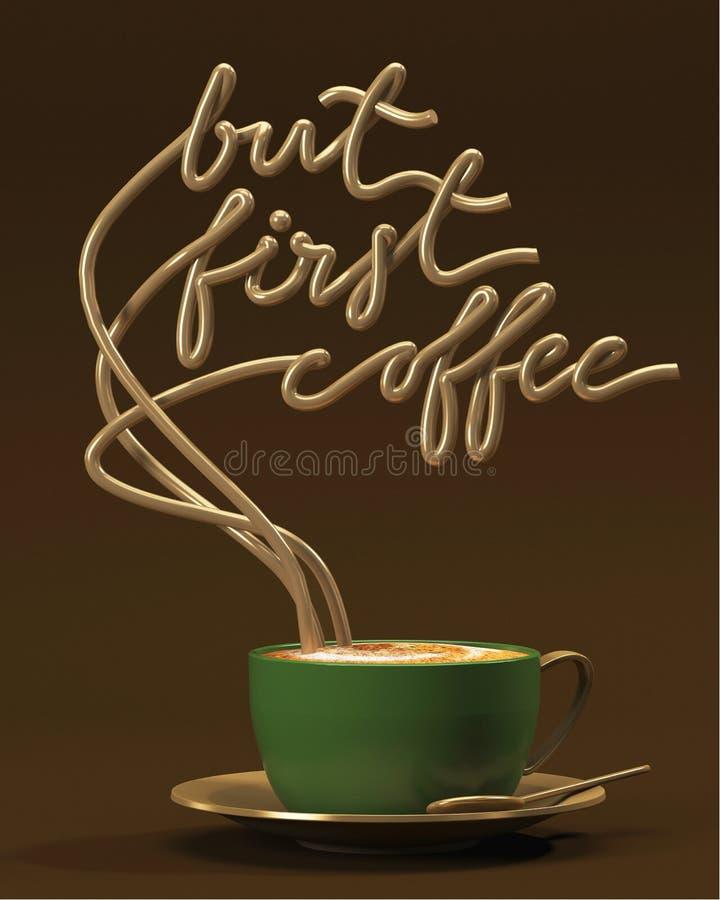 Mais première citation de café avec la tasse, affiche de typographie Pour des cartes de voeux, des copies ou le rendu à la maison illustration stock