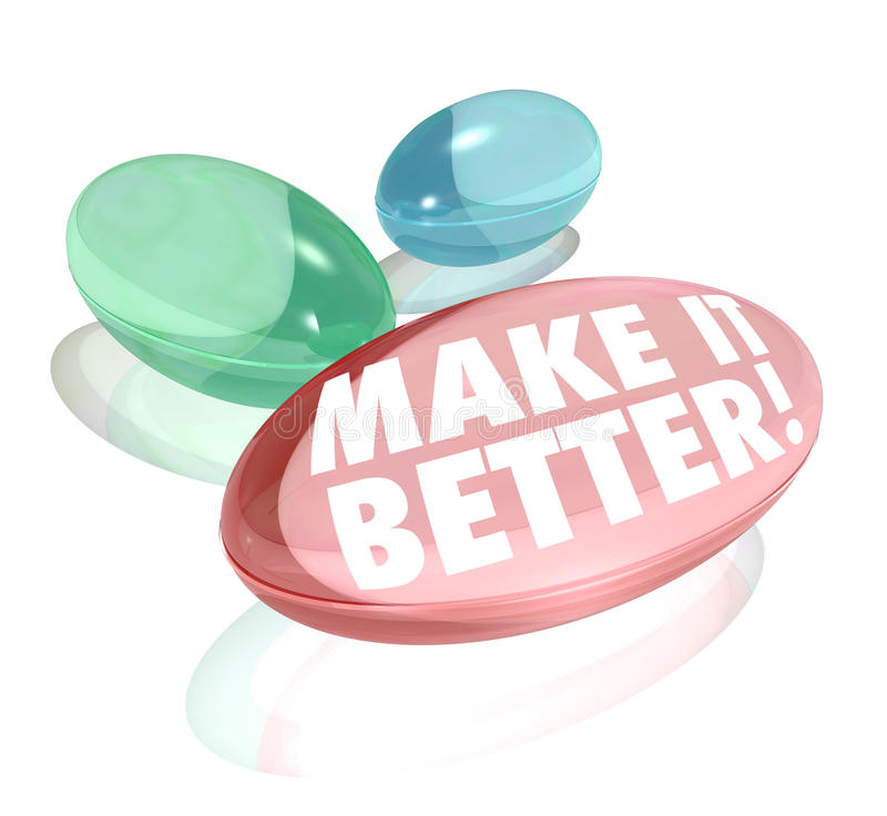 Make It Better Vitamin Pill Supplements Improve Increase Results. The words Make it Better on vitamins, supplements, pills or capsules to deliver increases or vector illustration