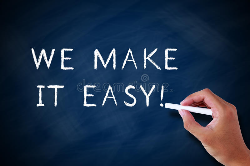 We Make It Easy. Concept drawn by white chalk on blackboard stock photography