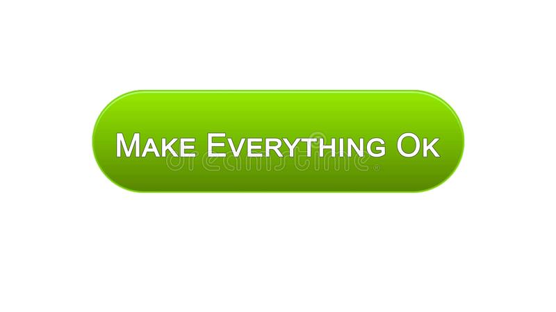 Make everything ok web interface button green color, internet site design. Stock footage vector illustration