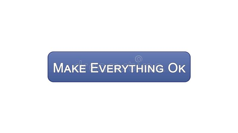 Make everything ok web interface button violet color, internet site design. Stock footage stock illustration