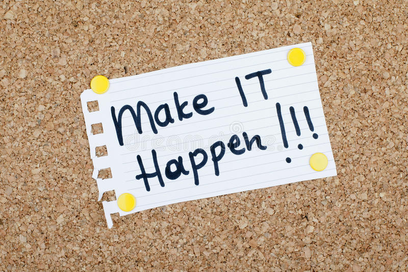 Make it Happen Motivational Quote royalty free stock images
