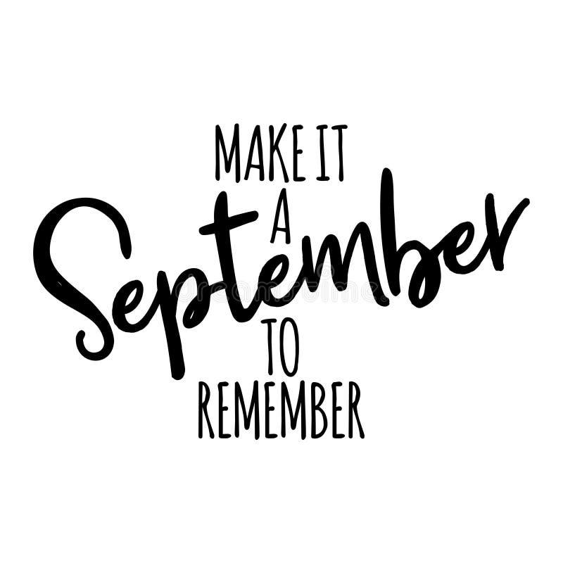 Make it September to remember stock illustration