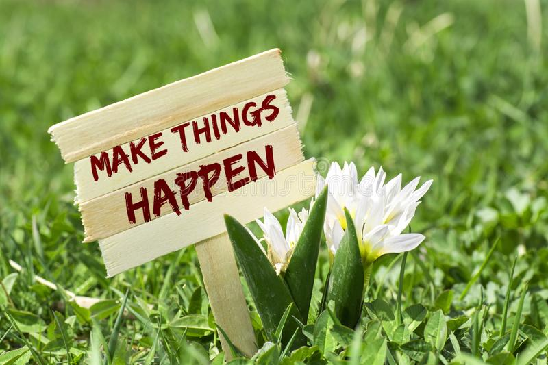Make things happen royalty free stock images