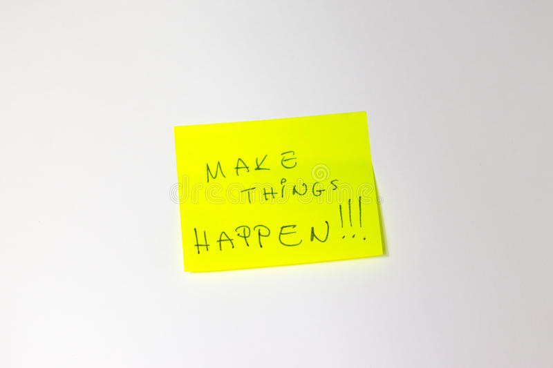 Make Things Happen Motivational post-it. Motivational post-it with white background royalty free stock images