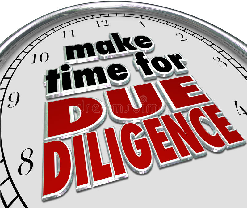 Make the Time for Due Diligence 3d Words Clock Business Obligation. Make the Time for Due Diligence 3d words on a clock face to illustrate business obligation royalty free illustration