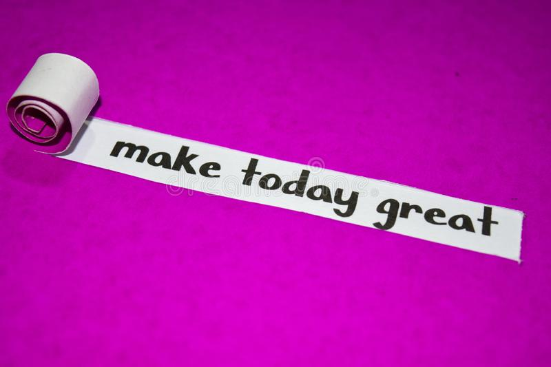 Make today great text, Inspiration, Motivation and business concept on purple torn paper royalty free stock images