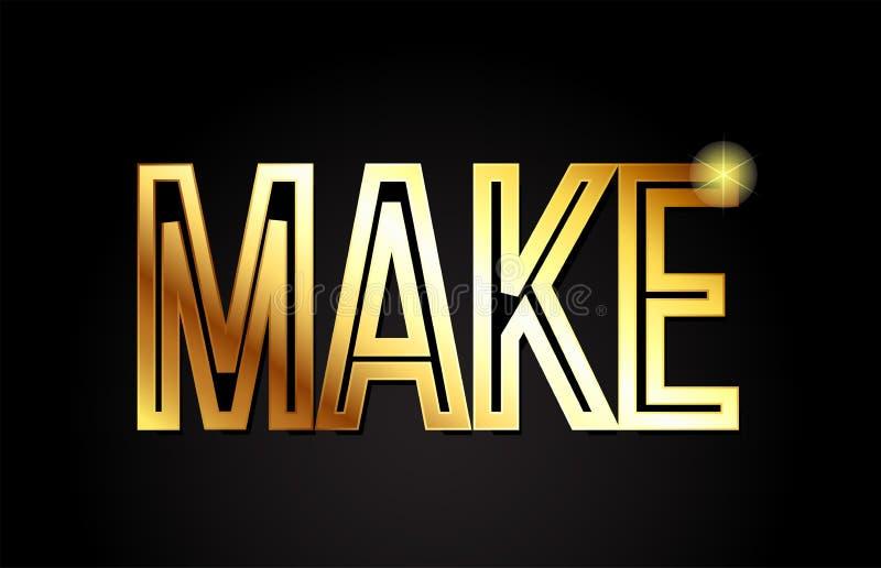 Make word text typography gold golden design logo icon. Make word typography design in gold or golden color suitable for logo, banner or text design royalty free illustration
