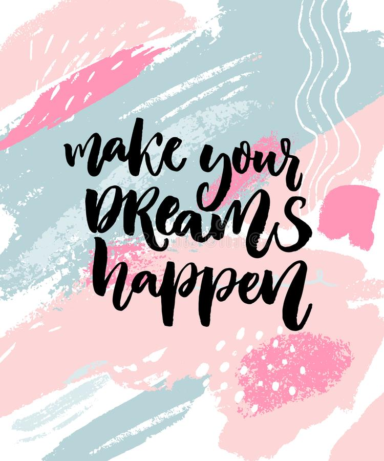 Make Your Dreams Happen. Inspirational Quote About Dream ...