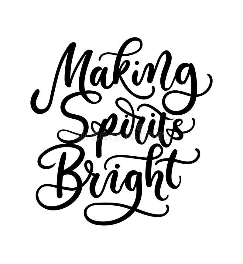 Making Spirits bright lettering card. Hand drawn inspirational C vector illustration