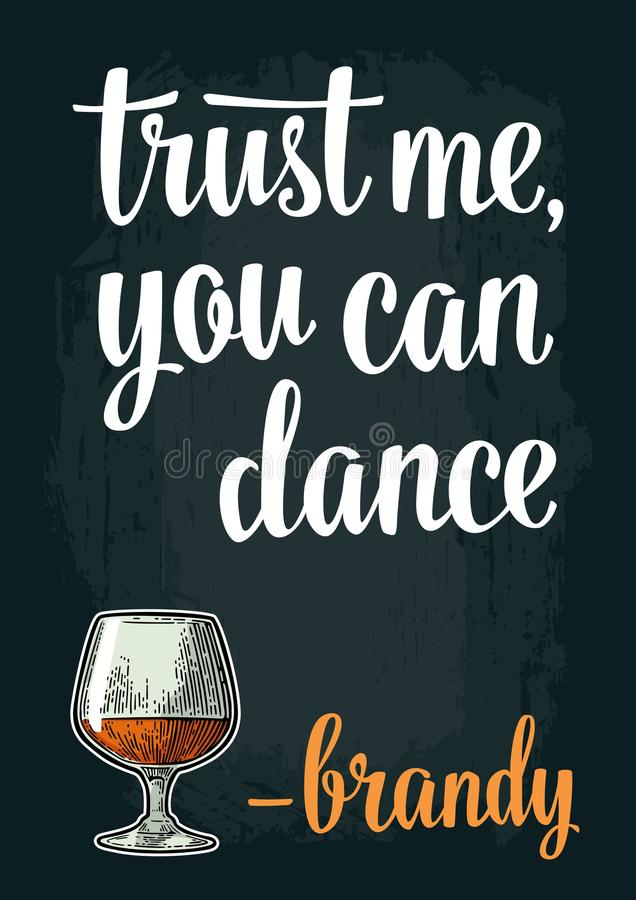 Male hand holding glass brandy. Vintage vector engraving. Illustration for web, poster, invitation to party. Trust me you can dance lettering. Isolated on dark vector illustration