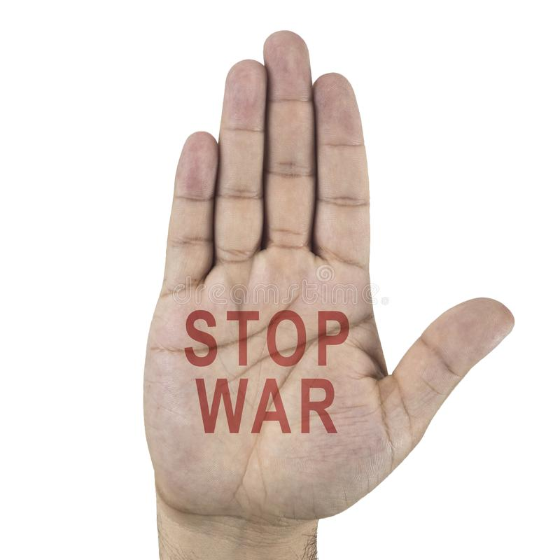 Male hand shhowing stop symbol with text - STOP WAR. Isolated on white stock photography