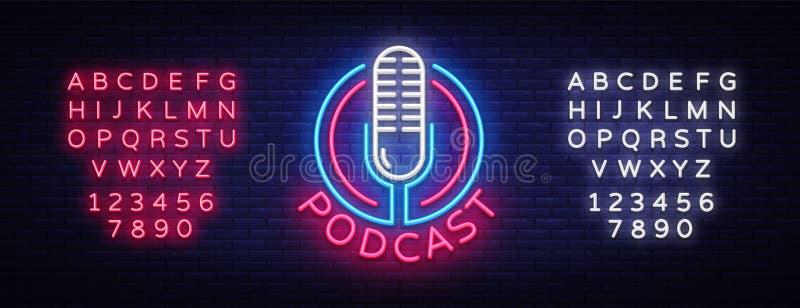 Malplaatje van het het teken het vectorontwerp van het Podcastneon Het embleem van het Podcastneon, de lichte tendens van het het vector illustratie