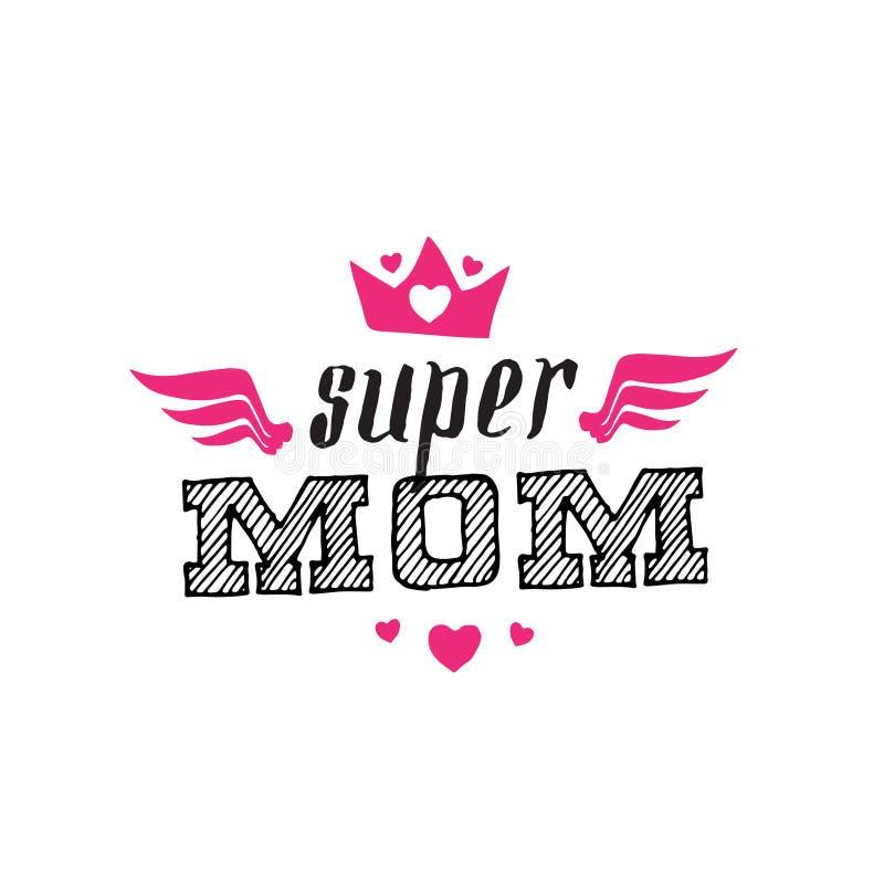 Mamã super Cópia para o t-shirt com rotulação Dia feliz do `s da matriz ilustração royalty free