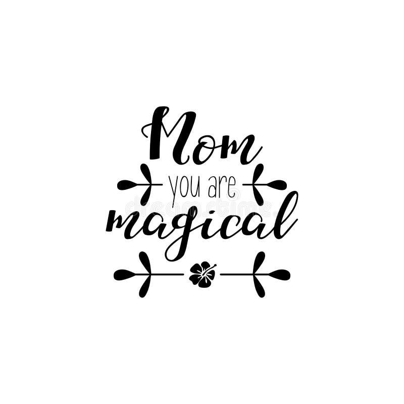 Mamã você é mágico Ilustração do vetor no fundo branco Dia do `s da matriz Rotulação e caligrafia modernas da mão Para c de cumpr ilustração royalty free