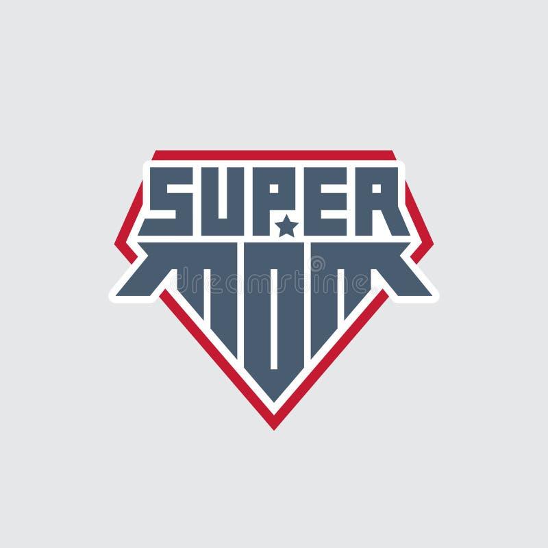 Mam? estupenda Impresión para la camiseta con las letras originales D?a feliz del `s de la madre Plantilla del logotipo del super stock de ilustración