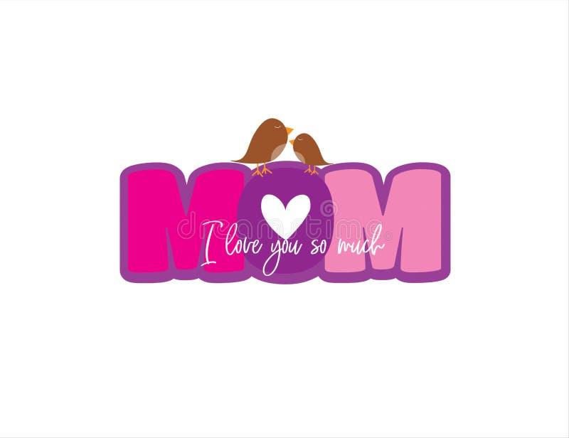 Mama, kocham ciebie, śliczny sformułowanie projekt odizolowywający na białym, kolorowym literowaniu, Matka dnia kartki z pozdrowi royalty ilustracja