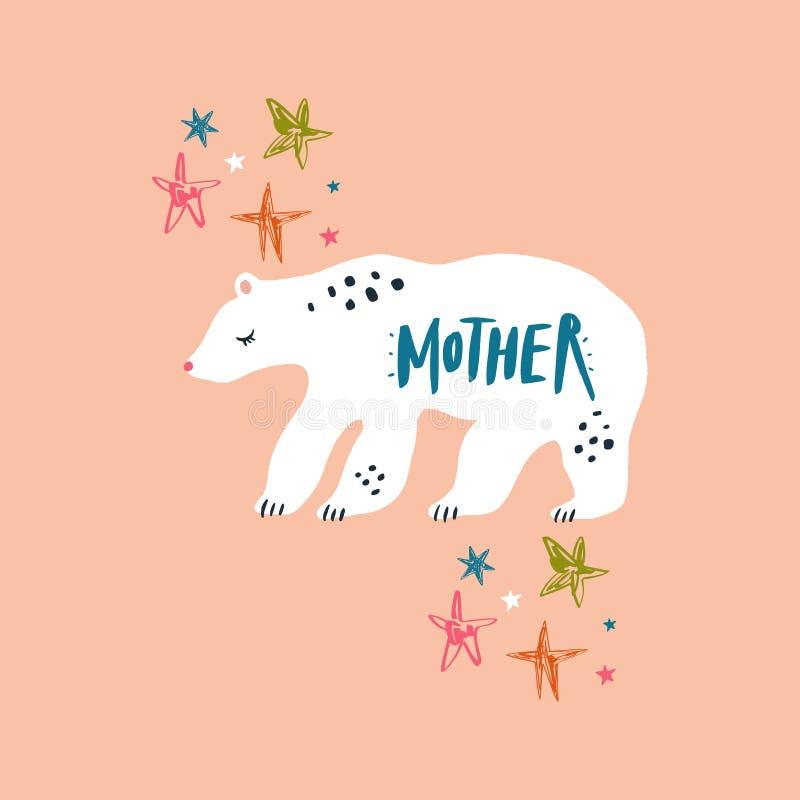 Mama niedźwiadkowa i handdrawn literowanie inskrypcja Elegancki plakat lub poczt?wka royalty ilustracja