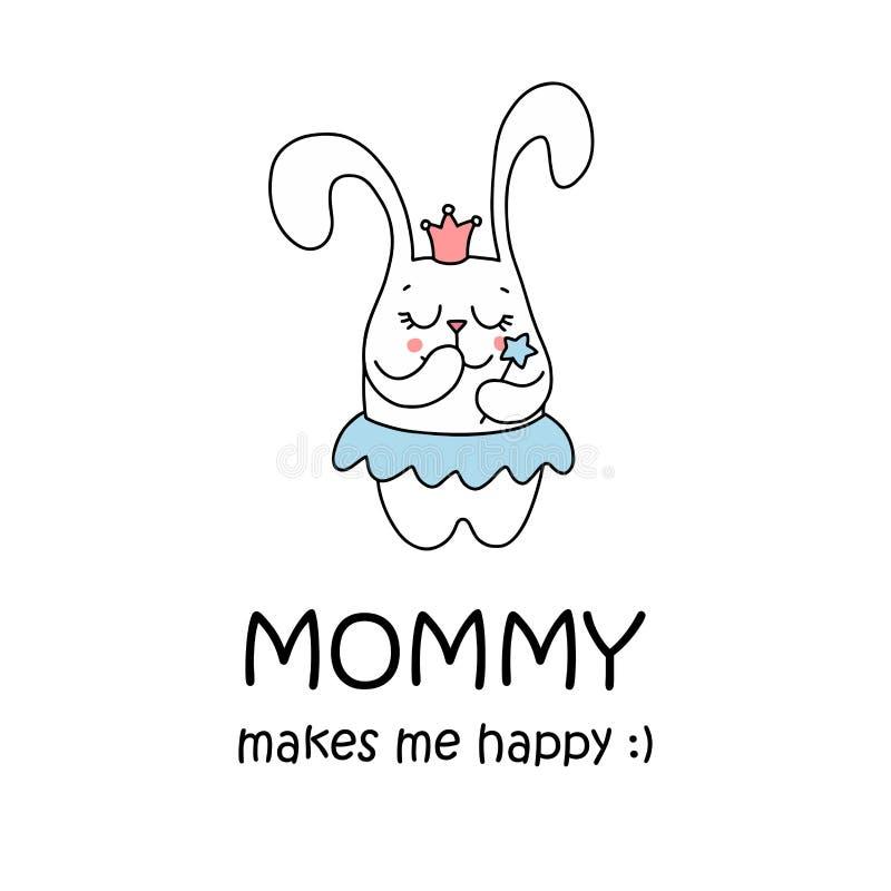 Mama robi ja szczęśliwemu plakatowi z ślicznego królika małym princess Kreskówki ilustraci płaska wektorowa karta royalty ilustracja