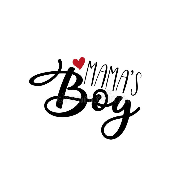 Free Mama`s Boy- Text, With Red Heart. Stock Images - 164915994