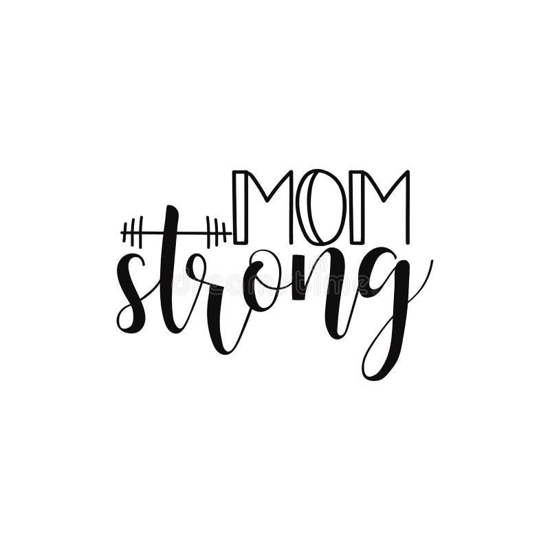 Mama silna Odizolowywający na białego tła ręcznie pisany literowaniu Kaligraficzny plakat dla matka dnia wakacje royalty ilustracja