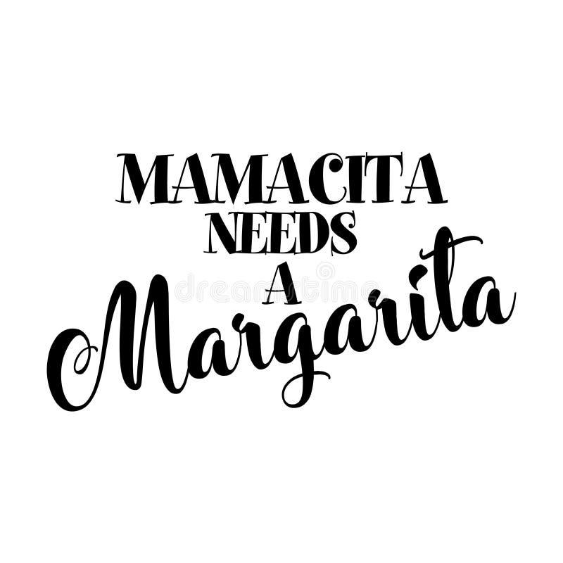 Mamacita behöver en margarita vektor illustrationer