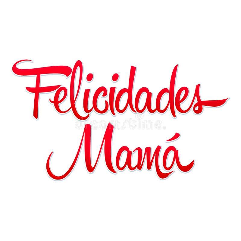 Mamma di Felicidades, illustrazione spagnola di vettore del testo della madre di Congrats illustrazione di stock