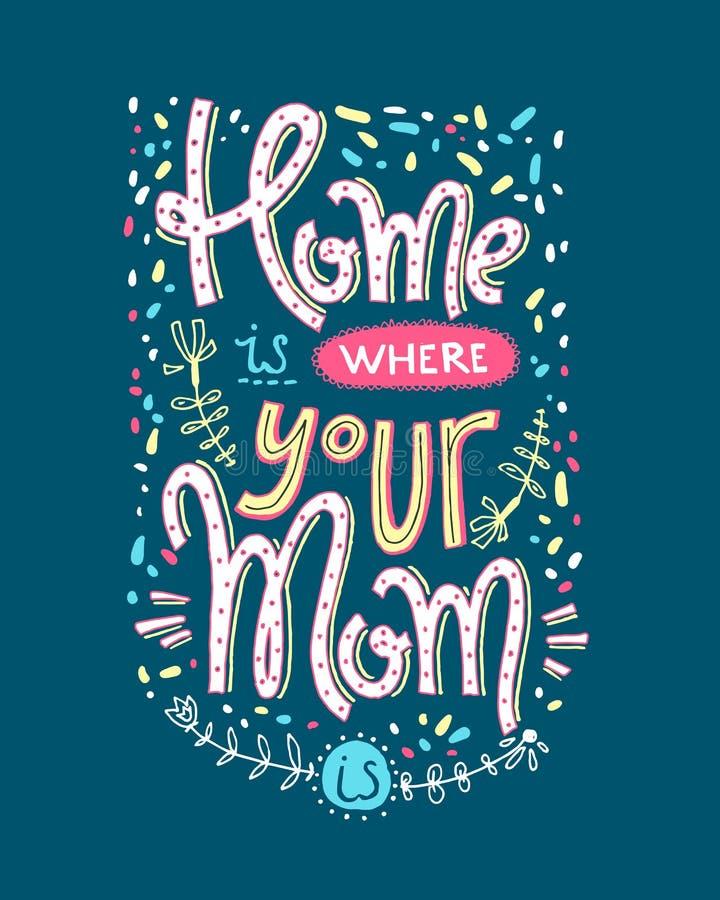 Mamman är en verklig superheroHome är whehre som din mamma är Bokstävercom royaltyfri illustrationer