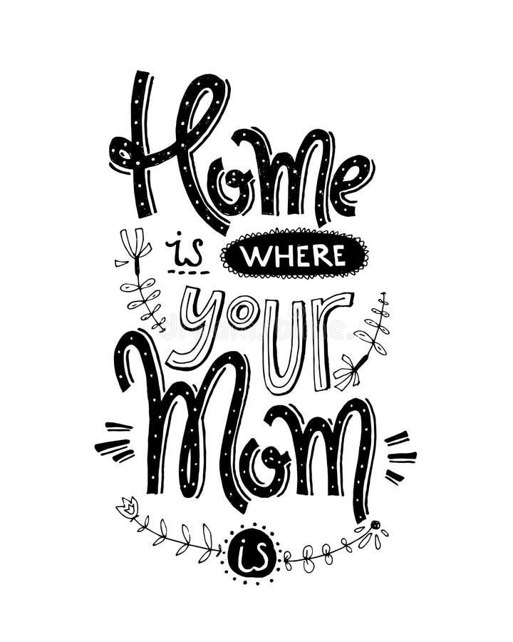 Mamman är en verklig superheroHome är whehre som din mamma är Retro vektor royaltyfri illustrationer