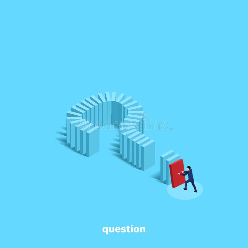 A man in a business suit pushes a domino built in the form of a question mark. An isometric image royalty free illustration