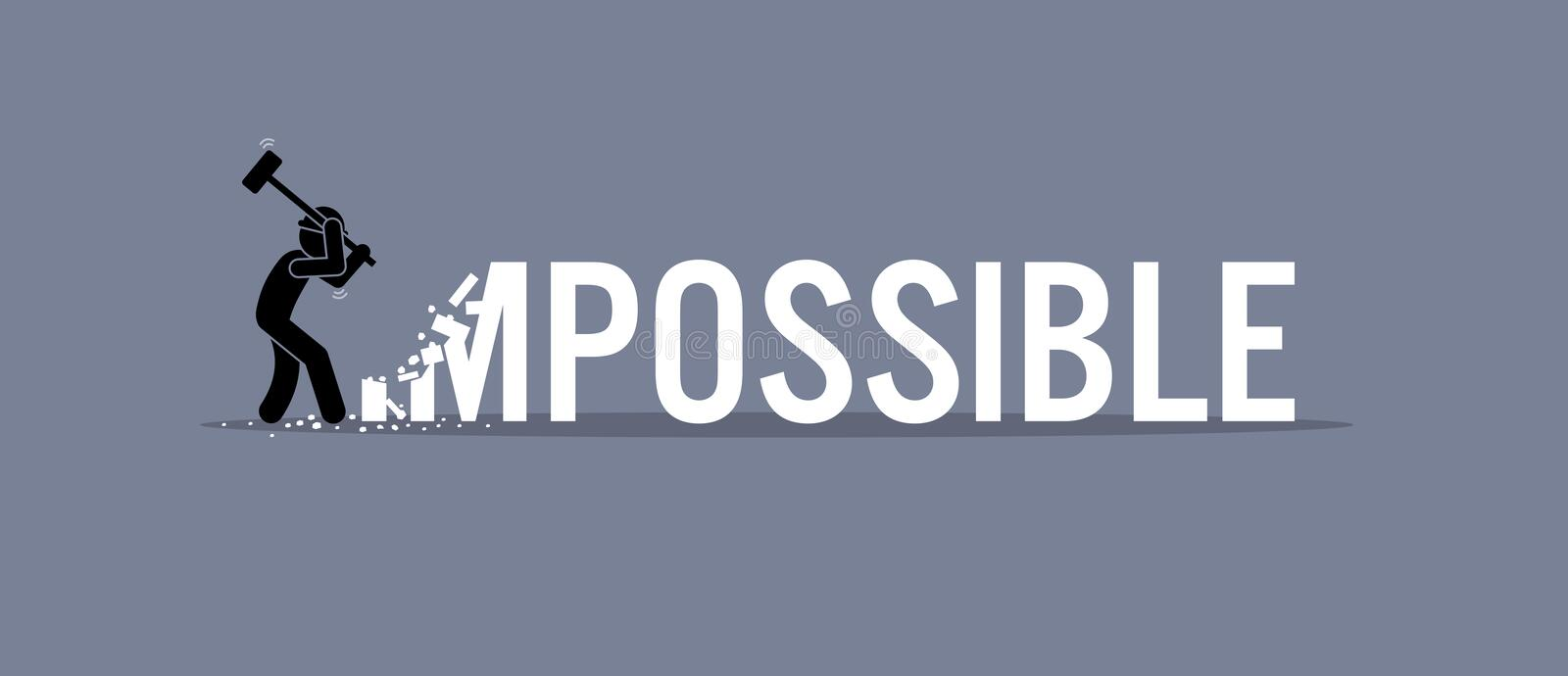 Man destroying the word impossible to possible. stock illustration