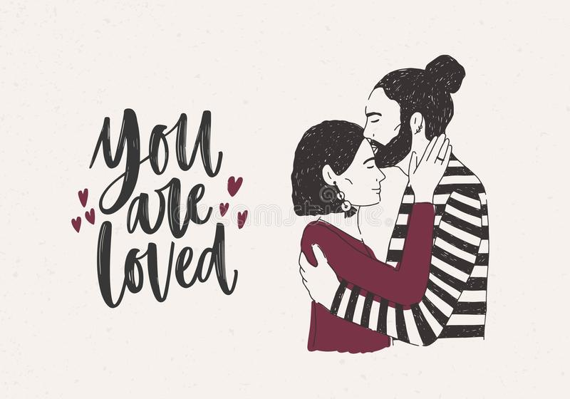 Man embracing and kissing woman on forehead and You Are Loved lettering decorated with tiny hearts. Pair of romantic royalty free illustration