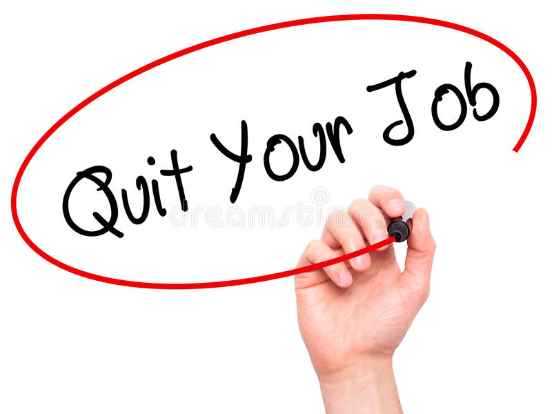 Man Hand writing Quit Your Job with black marker on visual scree royalty free stock photo