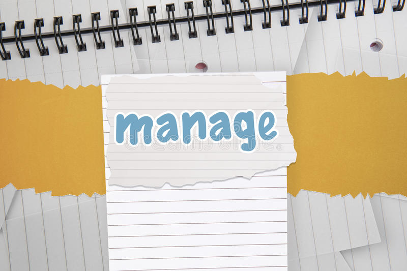 Manage against digitally generated notepad with lined paper. The word manage against digitally generated notepad with lined paper vector illustration