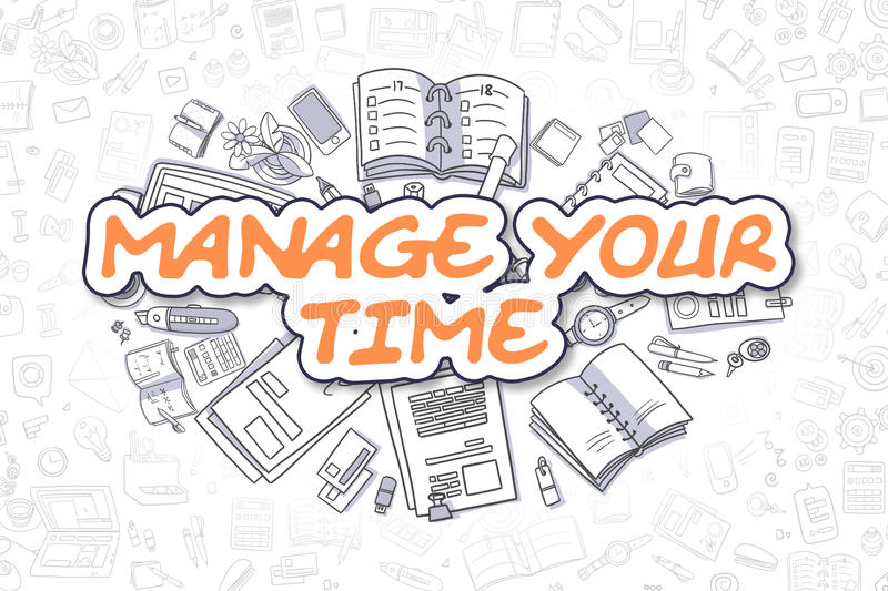 Manage Your Time - Doodle Orange Text. Business Concept. Business Illustration of Manage Your Time. Doodle Orange Word Hand Drawn Doodle Design Elements. Manage vector illustration