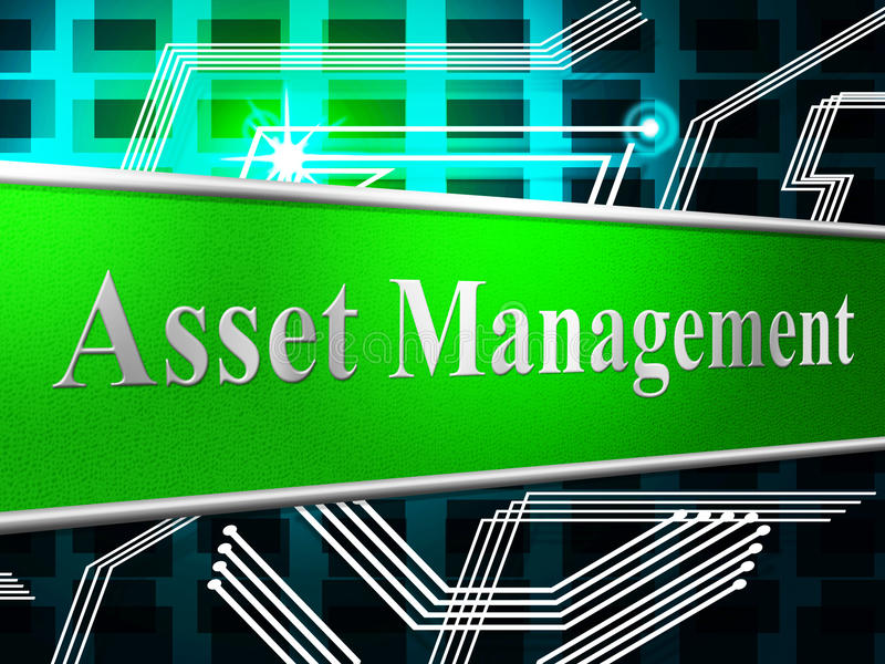 Management Asset Represents Business Assets And Goods. Asset Management Meaning Administration Authority And Company stock illustration