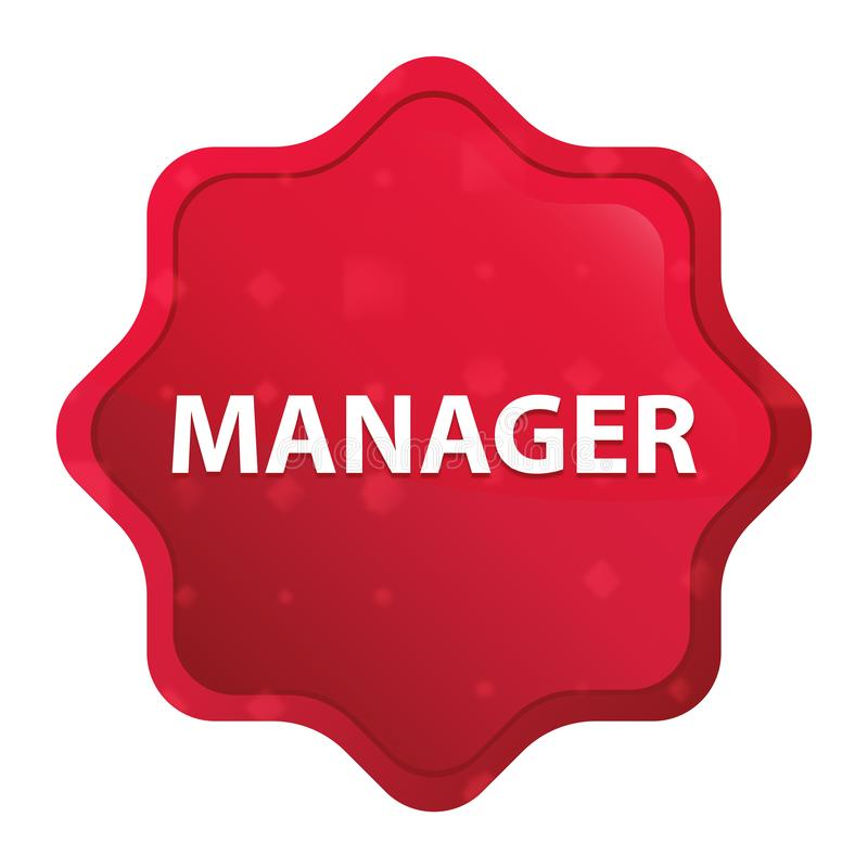 Manager nebelhafter rosafarbener roter starburst Aufkleberknopf lizenzfreie abbildung