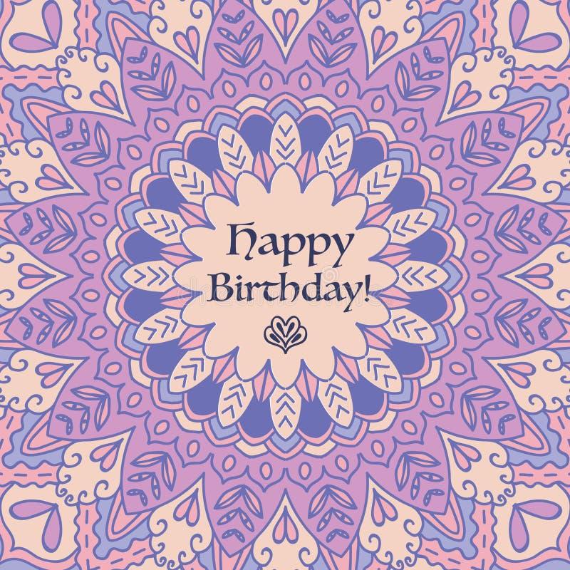 Mandala Birthday Card Elementi decorativi dell'annata Fondo disegnato a mano Islam, arabo, motivi indiani illustrazione vettoriale